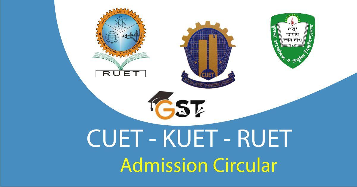 CUET RUET KUET Admission